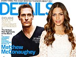 Matthew McConaughey looks back to his best on the cover of Details Magazine as he talks about wife Camila Alves