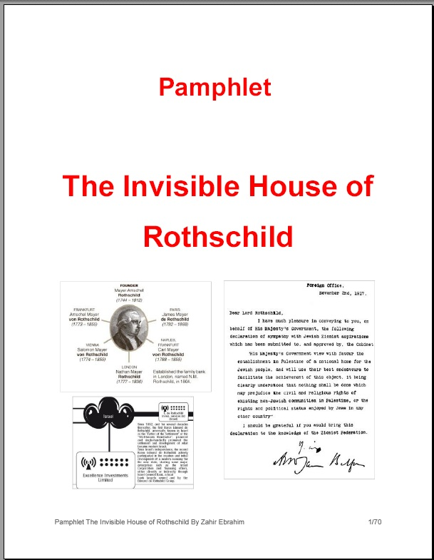 Download PDF Pamphlet: The Invisible House of Rothschild By Zahir Ebrahim