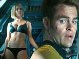 Oooh Captain! Kirk gets distracted from saving the universe as Alice Eve strips to her smalls in new Star Trek trailer