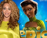 Beyonce Knowles appears as Queen Tara in Epic movie