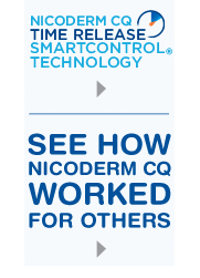 Callout smart control. See how Nicoderm CQ worked for others.