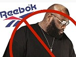 Ban: A petition has been launched to persuade Reebok to no longer use Rik Ross following his use of a lyric referencing date-rape