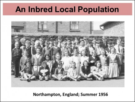 Here, for example, is an inbred local population from England half a century ago: my school.