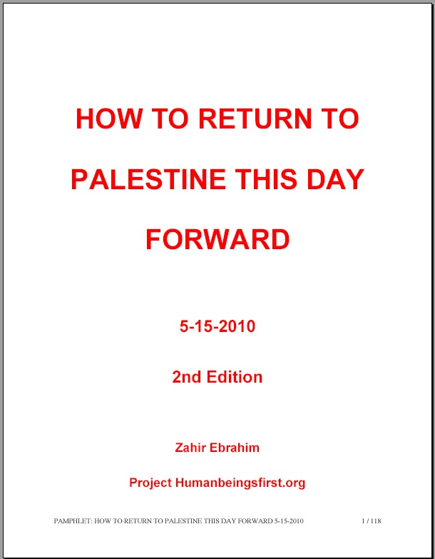 Pamphlet: HOW TO RETURN TO PALESTINE THIS DAY FORWARD 5-15-2010 2nd Edition