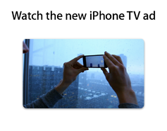 """Watch the new iPhone TV ad."""""""