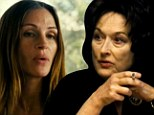 Streep versus Roberts! Meryl and Julia go head to head in new trailer for family drama August: Osage County