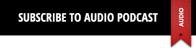 Subscribe to AUDIO podcast