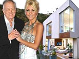 A Crystal palace! Perennial Playboy Hugh Hefner splurges on a $5 million Hollywood Hills mansion for his young new wife