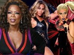 Girl power! Oprah leads women including Lady Gaga and Beyonce to SIX top 10 spots in Forbes' Celebrity 100 (sorry, boys)