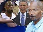 'Obama is like LeBron': Jamie Foxx compares President to controversial NBA star James... as he features with Channing Tatum in White House Down photo shoot