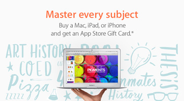 Master every subject. Buy a Mac, iPad, or iPhone and get an App Store Gift Card.*