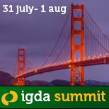 2013 IGDA Summit - 31 July through 1 August in San Francisco, CA