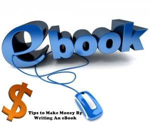 earn online through blogs by writing e-books