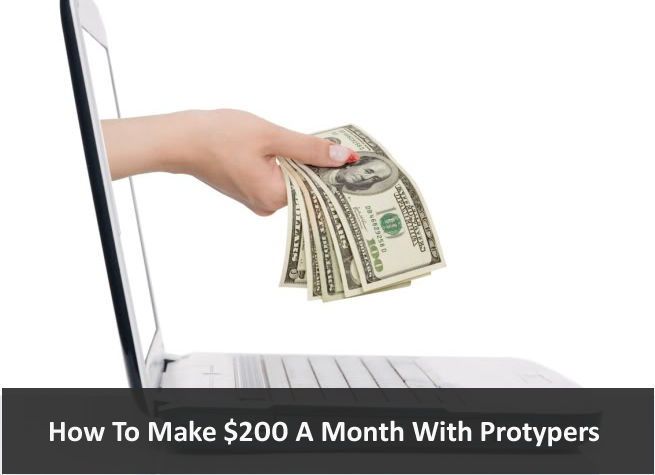 how to $200 a month with protypers
