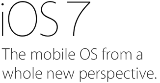 iOS 7. The mobile OS from a whole new perspective.
