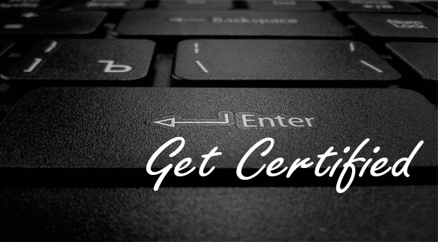 Why You Should Get Certified