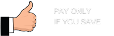 Pay only if you save