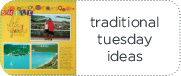 Traditional Tuesday scrapbooking ideas and scrapbooking layouts