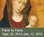 Face to Face: Flanders, Florence, and Renaissance Painting