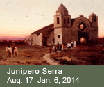 Junipero Serra and the Legacies of the California Missions