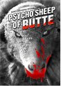 Psycho Sheep of Butte