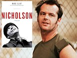 'Jack Nicholson was a chronic drug user': New candid biography alleges actor 'took LSD, cocaine, and marijuana in early career'