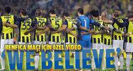Benfica maçı için özel video