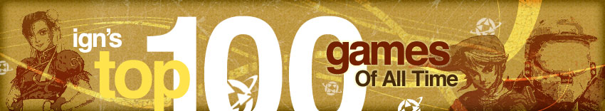 IGNs Top 100 Games of All Time