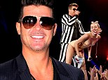 Married Robin Thicke reveals he KNEW Miley was going to strip and gyrate with him for controversial VMAs performance - and was totally fine with it