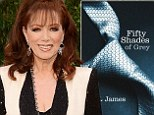 Jackie Collins trashes Fifty Shades of Grey saying her female characters 'kick ass' and don't get their 'ass kicked'