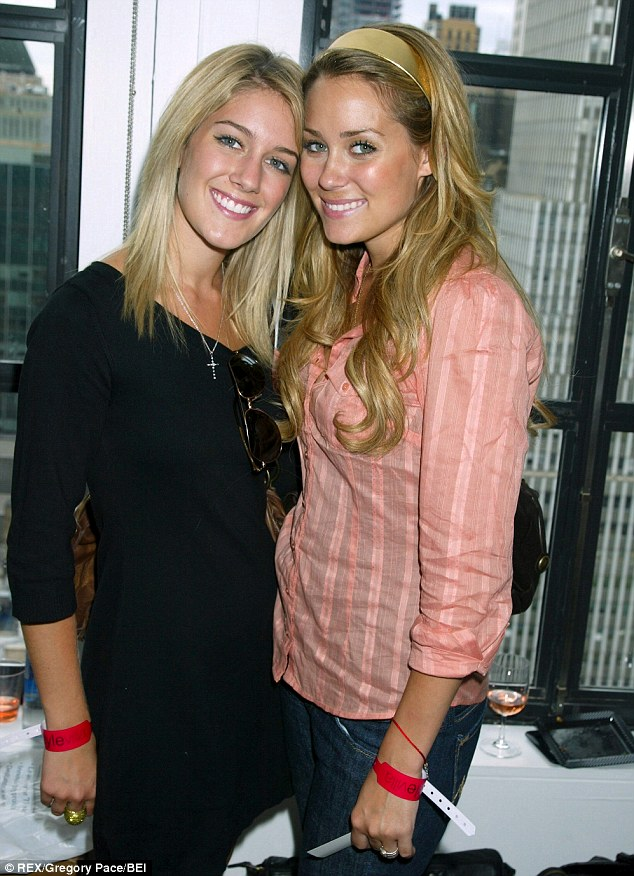 The way they were: Lauren and Heidi Montag - pictured here in August 2006 - were best friends until Spencer Pratt came onto the scene