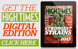 Get the High Times Digital Edition