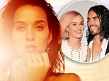 'I was in bed for about two weeks': Katy Perry reveals her identity was 'shattered' following Russell Brand's surprise divorce
