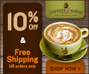 Save 10% plus Free Shipping ($4.50 Shipping for Canadian Orders) at CoffeesofHawaii.com - brighten your mornings with the spirit of aloha!. Promo Code: COFFEE10 until 9/30/13.