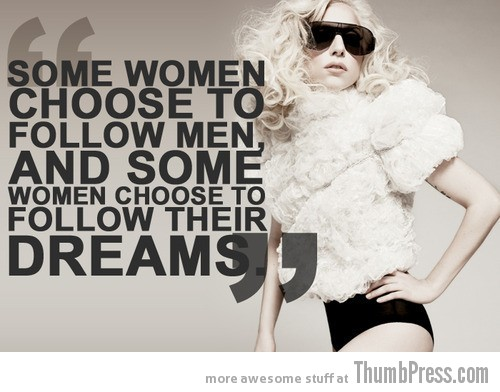 lady gaga, inspiration quotes
