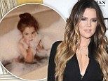 She cleans up nicely! Khloe Kardashian shares adorable Instagram picture of herself in a bubble bath as a toddler