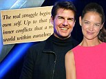 'It's only from such inner conflicts that a real man emerges': Katie Holmes posts message about 'struggle' as ex Tom Cruise gets picked apart during lawsuit