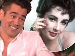 'She was the last romantic relationship I had': Colin Farrell, 37, shares details of his secret trysts with Elizabeth Taylor just before she passed at age 79