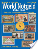 A Guide & Checklist of World Notgeld, 1914-1947 and Other Local Issue Emergency Money