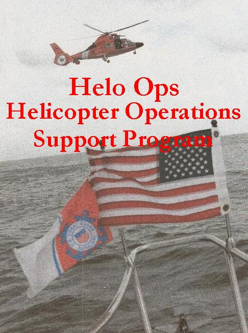 Photo of USCG helicopter just above water taken from bow of auxiliary vessel. US flag and aux patrol ensign visible on bow. photo overwritten with title Helo Ops Helicopter Support Operations program