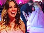 First Dance! Kaley Cuoco is no blushing bride as she grooves to the beat in long gown and heels with husband Ryan Sweeting at their reception