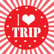 I love trip
