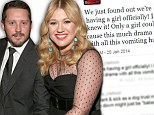 'Only a girl could cause this much drama!' Kelly Clarkson reveals she and husband Brandon Blackstock are expecting a daughter