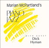 Marian McPartland's Piano Jazz with Guest Dick Hyman