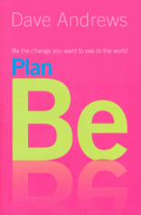 plan Be - the book