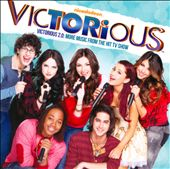 Victorious 2.0: More Music from the Hit TV Show [Original TV Soundtrack]