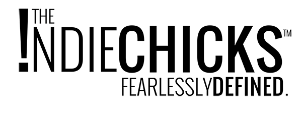 The Indie Chicks - Fearlessly Defined
