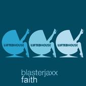 BlasterJaxx - Faith (Radio Edit) bild