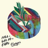 Faul & Wad Ad & Pnau - Changes bild