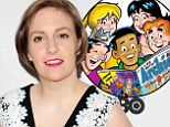She's getting animated! Girls star Lena Dunham tapped to write four-part Archie Comics series
